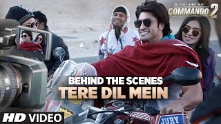Making of Tere Dil Mein Song | Commando 2