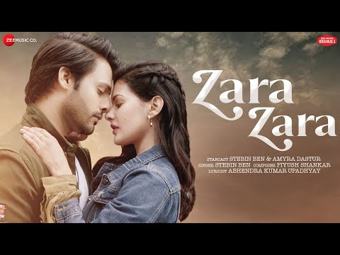 Zara Zara   Stebin Ben & Amyra Dastur   Piyush Shankar   Abhendra K Upadhyay   Zee Music Originals