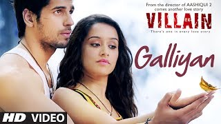 Ek Villain: Galliyan Song
