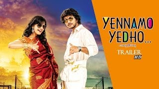 Yennamo Yedho Official Trailer