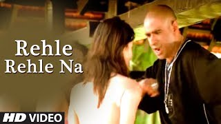 Rehle Rehle Na – Hindi Pop Indian Song by Hunterz