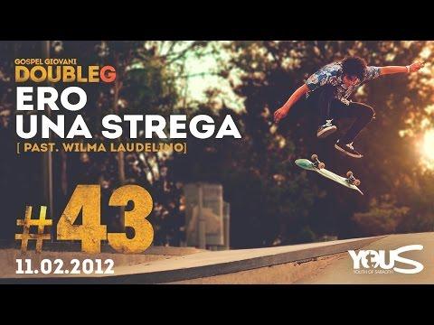 Double G - 11 Febbraio 2012 - Ero una strega - Vilma Laudelino