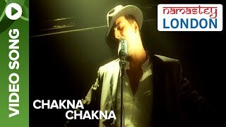 Chakna Chakna (Official Video Song) | Namastey London