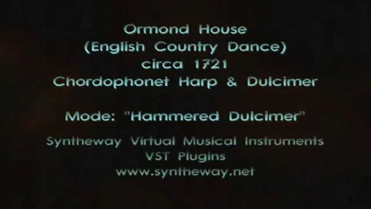 Ormond House (English Country Dance) Syntheway Chordophonet Hammered Dulcimer VST Win MacOSX - YouTube