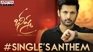 #SinglesAnthem Lyrical   Bheeshma