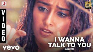Saleem - I Wanna Talk To You Video