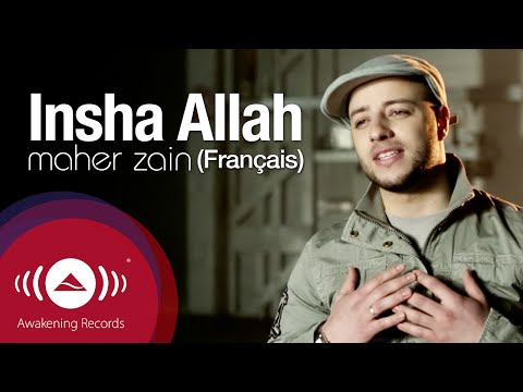 Maher Zain - Inchallah (Français) | Insha Allah (French Version)