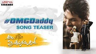 Ala Vaikunthapurramu loo - OMG Daddy Song Teaser