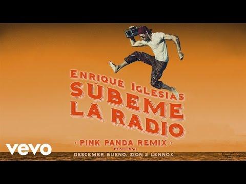 Subeme La Radio (Pink Panda Remix) [Video Lirik] (Feat. Descemer Bueno, Zion & Lennox)