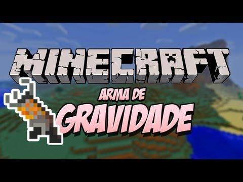 Arma de Gravidade! - Mod Gravity Gun para Minecraft.