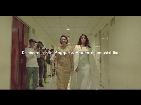 Kasih Ibu (Pantene & Downy Ramadhan 2017 Project) [Feat. Andien]
