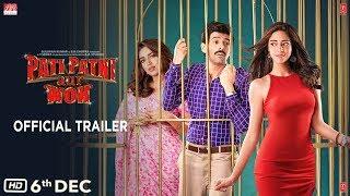 Official Trailer: Pati Patni Aur Woh