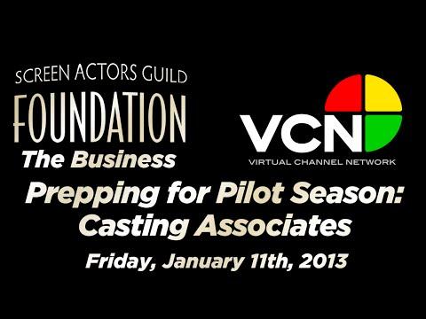 LifeRaft: Prepping for Pilot Season: Part One - Casting Associates