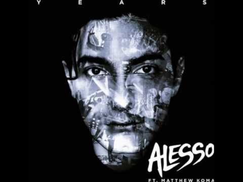 Alesso feat. Matthew Koma - Years (Original Vocal Mix)