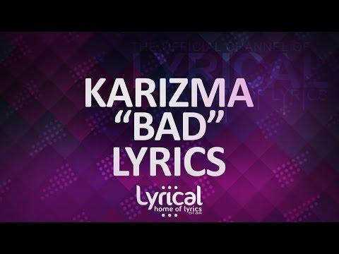 Karizma - Bad Lyrics - default