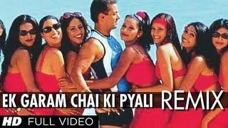 Ek Garam Chai Ki Pyali Ho (Remix) Full Song | Har Dil Jo Pyar Karega
