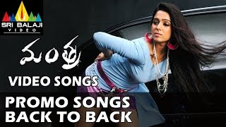 Mantra Promo Songs Back to Back