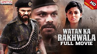 Watan Ka Rakhwala New Hindi Dubbed Full Movie  Manoj Manchu, AnishaAmbrose  AjayAndrews Nuthakki