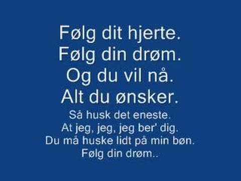 Følg din drøm (Danish/Dansk)