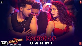 Making of Garmi Song | Street Dancer 3D