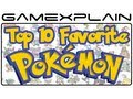 Top 10 Favorite Pokémon (GX Countdown)