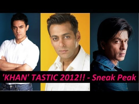Aamir, Salman & Shahrukh - Sneak Peak at KHAN Movies in 2012