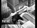 The Famous 1930s Skyscraper Daredevil - Dangerous New York Stuntsman 'Ben Dova'
