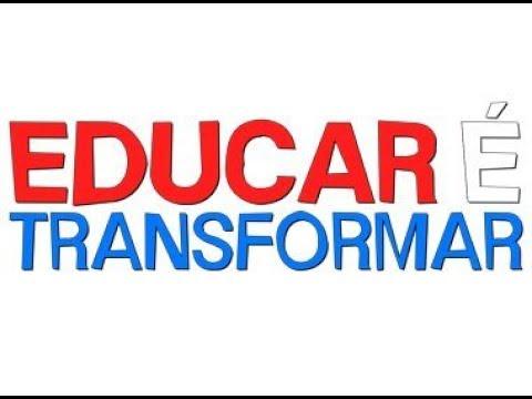 Programa 'Educar é Transformar' - Temp.02 Ep. 01