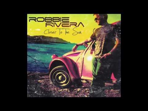Robbie Rivera - Your Door (