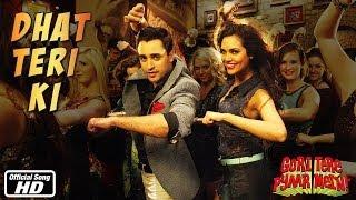 Dhat Teri Ki - Official Song - Gori Tere Pyaar Mein