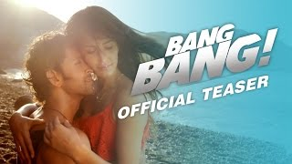 Bang Bang! Official Teaser