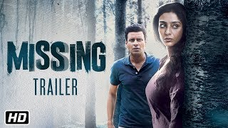 Missing Official Trailer