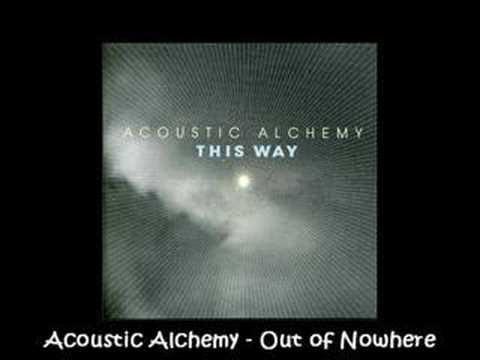 Acoustic Alchemy - This Way - Out of Nowhere