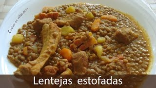 Lentejas estofadas - Cocina en video.com