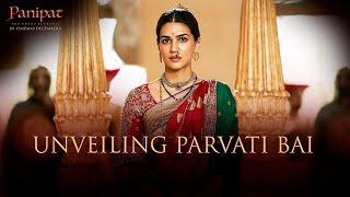 Panipat | Unveiling Parvati Bai