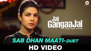 Sab Dhan Maati - Jai Gangaajal