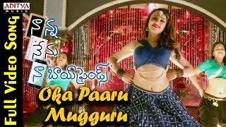 Oka Paaru Mugguru Full Video Song  Naanna Nenu Naa Boyfriends Movie   HebahPatel,Ashwin