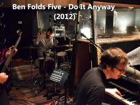Ben Folds Five - Do It Anyway (new 2012 track)