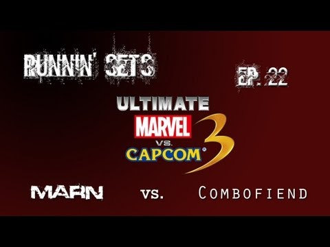 Runnin- Sets Ep. 22: ULTIMATE MvC3! Marn vs. Combofiend