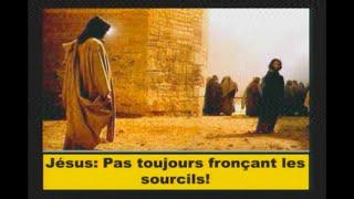 Jésus: Pas toujours fronçant les sourcils !