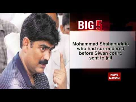 Big 5: Shahabuddin returns to jail after cancellation of bail