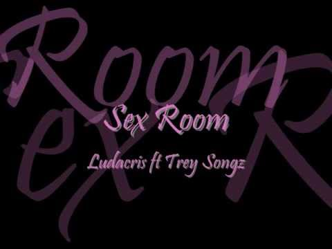 Sex Room Ludacris Ft Trey Songz lyrics