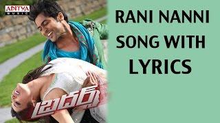 Rani Nanni Full Song With Lyrics - Brothers