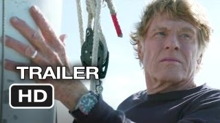 All Is Lost Official Trailer (2013) - Robert Redford Movie HD
