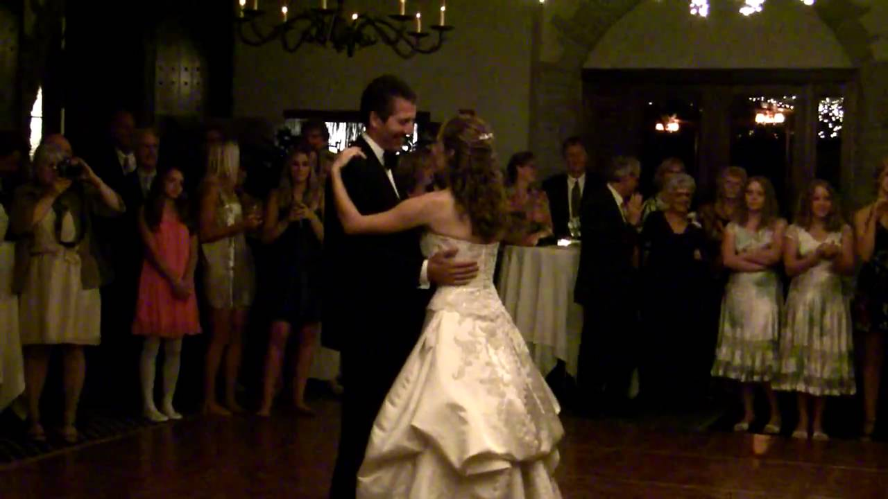 Father Daughter Wedding Dance to Steven Curtis Chapman's song, Cinderella