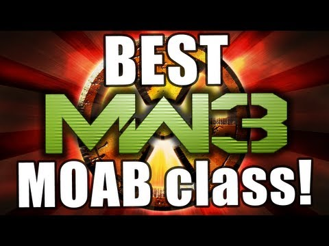MW3 - Best MOAB Class - Tips & Tricks! Flawless Gameplay! (Modern Warfare 3)
