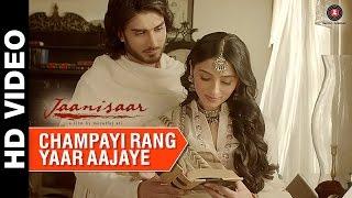 Champayi Rang Yaar Aa Jaye - Janisaar