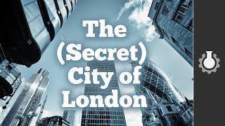 The Secret City of London