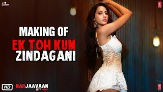 Making of Ek Toh Kum Zindagani | Marjaavaan