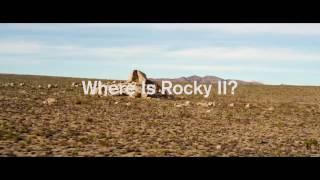 """2016 - """"Where is Rocky II?"""" (Trailer)"""